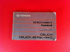TOYOTA CELICA 91 OWNERS MANUAL ALL TRAC AWD BOOK OEM SAFETY VEHICLE MANUAL