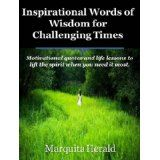 Inspirational Words of Wisdom for Challenging Times (Kindle Edition)By Marquita Herald
