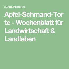 Apfel-Schmand-Torte - Wochenblatt für Landwirtschaft & Landleben