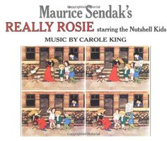 Maurice Sendak's Really Rosie Starring the Nutshell Kids by Maurice Sendak,http://www.amazon.com/dp/006443138X/ref=cm_sw_r_pi_dp_iifGtb0E5Y71WZZF