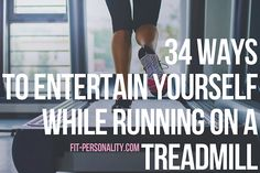 34 Ways to Entertain Yourself While Running on a Treadmill