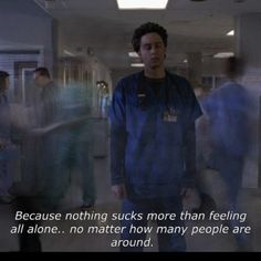 One of the best Scrubs quotes out there.