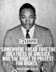 """""""Somewhere I read that the greatness of America is the right to protest for rights. And so just as I said, we aren't going to let dogs or water hoses turn us around. We aren't going to let any injunction turn us around. We are going on."""" #MLK"""