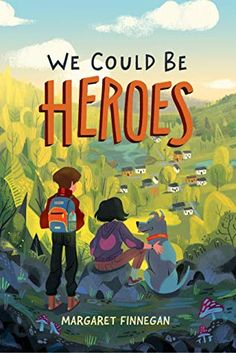 Heres the cool for WE COULD BE HEROES by debut middle grade author Margaret Finnegan! Find out more about Hank and Maisie then enter the exclusive Published by Atheneum/ Book Cover Art, Book Cover Design, Book Design, Realistic Fiction, Kids Story Books, Children's Picture Books, Children's Book Illustration, Illustration Children, Book Illustrations