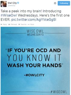 if you're OCD and you know it and you really want to show it...WASH DEM HANDS