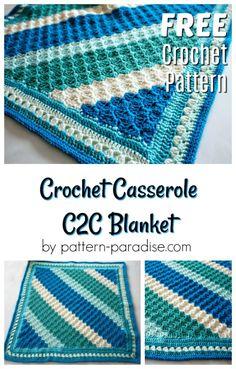 Free Crochet Pattern: Crochet Casserole C2C Blanket | Pattern Paradise
