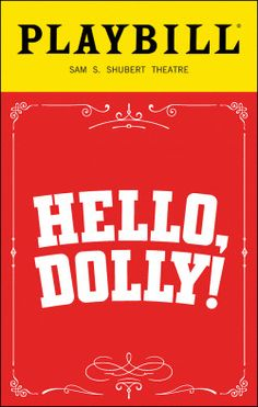 Hello, Dolly! Playbill - Opening Night