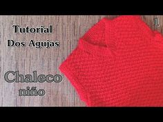 Como tejer un chaleco para niño en dos agujas o palitos (1/2) - YouTube Crochet Videos, Baby Knitting, Crochet Projects, Youtube, Boys, Magnolia, Knit Vest, Outfits, Children