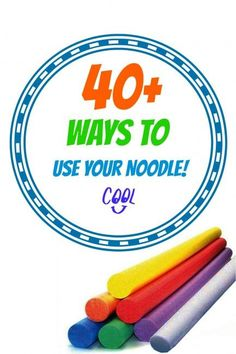 40 + Ways to Use Your Pool Noodle. Wow. These ideas are so awesome! I'm off to buy some pool noodles!
