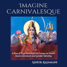 Imagine Carnivalesque audiobook - duo of essays on the sexual themes and gender identity in South Asian literature. Ashok's second book. Audiobook, Identity, Literature, Gender, Asian, Books, Literatura, Libros, Book