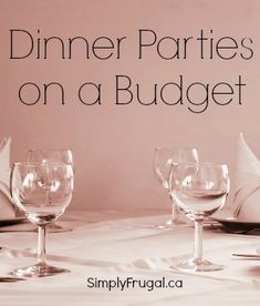 Dinner Parties on a Budget