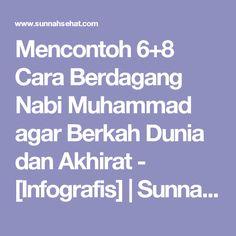 Mencontoh 6+8 Cara Berdagang Nabi Muhammad agar Berkah Dunia dan Akhirat - [Infografis] | Sunnah Sehat