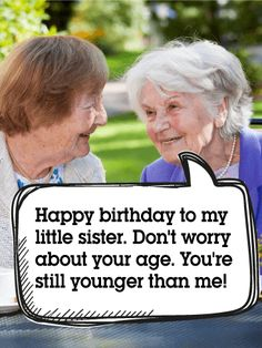To my Little Sister - Funny Birthday Card