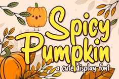 Spicy Pumpkin (Font) by brithostype · Creative Fabrica Handwritten Script Font, Calligraphy Fonts, Web Design, Logo Design, All Fonts, Fancy Fonts, Slab Serif, Lettering, Typography