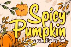 Spicy Pumpkin (Font) by brithostype · Creative Fabrica Fancy Fonts, All Fonts, Curly Font, Web Design, Logo Design, Cartoon Font, Handwritten Script Font, Slab Serif, Retro Font