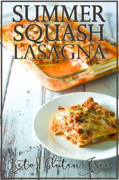 Summer squash lasagna gives you a traditional taste with the nutritional pop of summer squash.
