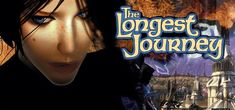 The longest journey- BEST GAME SERIES EVEEEERRR!!! Don't even try to argue that point with me! ;)