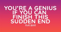 General Knowledge Sudden End Knowledge Quiz, Quizes, Drinking Water, Scores, History, Historia, Trivia, Quizzes