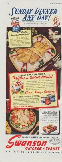 "Description: 1948 SWANSON vintage print advertisement ""Sunday Dinner Any Day!"" -- Swanson Chicken * Turkey ... ready-to-serve or quick frozen ... Now you can enjoy Thriftier ... Tastier Meals! -- Size: The dimensions of the half-page advertisement are approximately 5.5 inches x 13.5 inches (14 cm x 34 cm). Condition: This original vintage advertisement is in Very Good Condition unless otherwise noted."