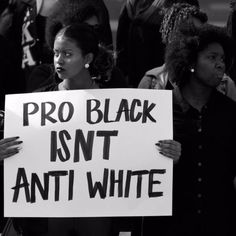 "exaltedsublimity: "" 6shwty: "" franniemonster: "" PLEASE RE-READ THAT UNTIL YOU UNDERSTAND. "" PRO BLACK ISN'T ANTI WHITE "" Needs to be understood. """