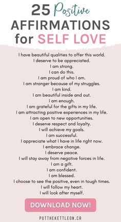 25 Positive Affirmations for Self Love + Free Printables