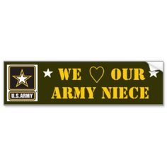 Image from http://rlv.zcache.co.uk/army_niece_bumper_sticker-r3ea66856f411458b858c43454be71fa8_v9wht_8byvr_324.jpg.