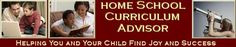 Home School Curriculum Advisor  Great site to get started for my newbie friends!