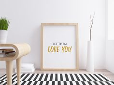 Let Them Love You Printable Quotes | Modern Wall Print | Bedroom Wall Art | Love Quote | Love Text | Motivational Art by hellcatartworks on Etsy