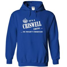 Its a CRISWELL Thing, You Wouldnt Understand! - #gift for women #small gift. ORDER NOW => https://www.sunfrog.com/Names/Its-a-CRISWELL-Thing-You-Wouldnt-Understand-xinif-RoyalBlue-5876910-Hoodie.html?68278