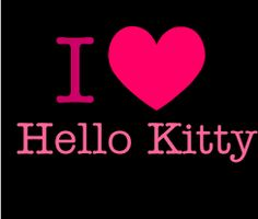 Image result for i love hello kitty