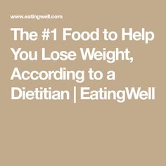 The #1 Food to Help You Lose Weight, According to a Dietitian   EatingWell Fiber Rich Foods, High Fiber Foods, High Fiber Snacks, Chicken Protein, Crunchy Chickpeas, Bowl Of Cereal, Flat Belly Diet, Lose 15 Pounds, Baked Banana