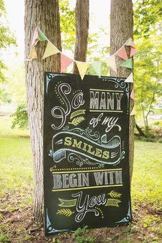 wedding chalkboard signs - so many of my smiles begin with you Blackboard Art, Chalkboard Writing, Chalkboard Lettering, Chalkboard Designs, Chalkboard Paint, Chalkboard Ideas, Ideas Bautizo, Decoration Inspiration, Southern Weddings