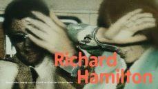 Richard Hamilton - Tate Modern