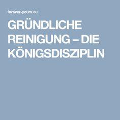 GRÜNDLICHE REINIGUNG – DIE KÖNIGSDISZIPLIN Forever Yours, Alter, Aloe Vera