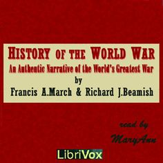 MaryAnn - History of the World War - Francis A March & Richard J. Beamish - unread - non-fiction