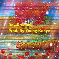 Day Dreams by young_kanye6 on SoundCloud