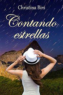LIBREANDO CON CRISTINA PARDO: Libro de Christina Birs - Contando estrellas. Romance, Kindle, Panama Hat, To Tell, Recommended Books, Stars, Literatura, Reading, Romance Film