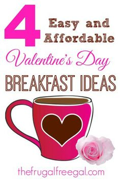 4 Easy and Affordable Valentine's Day Breakfasts