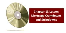 Chapter 13 Training in Mortgage Cram Downs and Strip Downs (VIDEO) http://www.713training.com