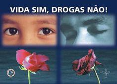 Campanha da Fraternidade 2001 Tema:Fraternidade e as Drogas Lema:Vida sim, Drogas não