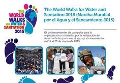 The World Walks for Water & Sanitation 2015: kit de herramientas de campaña http://www.worldwalksforwater.org/dl/eng/ES_WWfWS_toolkit_2015.pdf