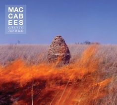 The Maccabees - 'Given To The Wild'