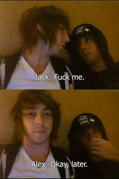 Jalex with the look on his face i so would
