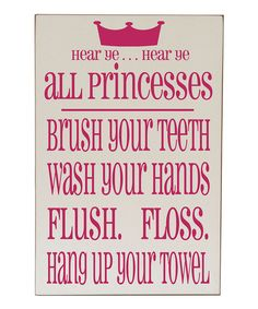 Look at this Pink 'Princess Bathroom Rules' Plaque on #zulily today!