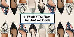 For busy days on the go, a pair of heels just won't do! That's where the pointed-toe flat comes into play. This style is both practical and on-trend, giving the outfit a dressy finish without the pain. Check out this list to get a few pointers (wink) on the must-have style.