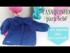 CASAQUINHO PARA BEBÊ EM CROCHÊ COM APENAS 2 HEXÁGONOS/DIANE GONÇALVES - YouTube