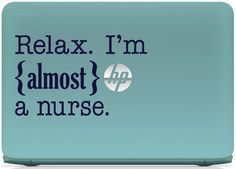 Macbook or laptop decal. Great student nurse gift idea, or perfect for other college students who could use a little humor in their studies.