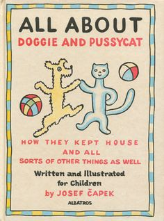 Josef Capek: All About Doggie and Pussycat.