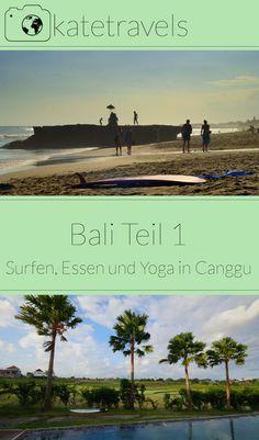 Bali bereisen: wohin und wie? Starte deine Bali-Reise in Canggu... #bali #indonesien #reiseblogger #südostasien #katetravels