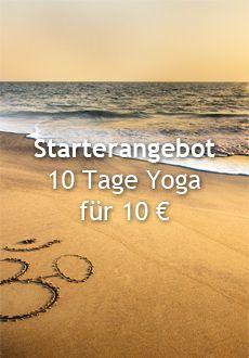 Unser Angebot für Euch! 10 Tage Yoga für 10€.